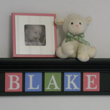 "Pink, Green and Blue Baby Girl Nursery Wall Decor  - Custom Name Sign - BLAKE on 30"" Black Shelf - 5 Letter Wooden"