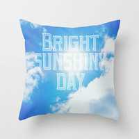 Bright Sunshiny day  Throw Pillow by Rachel Burbee | Society6
