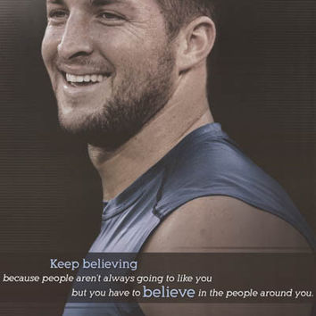 Tim Tebow Keep Believing Quote Poster 22x34