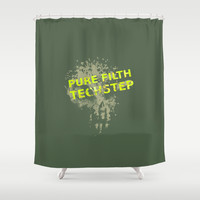 Pure Filth Techstep Shower Curtain by Twin Ring Design