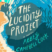 The Lucidity Project: A Novel