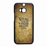 not all those who wander are lost tolkien a9ef2534-0b81-44a1-bfe9-39bb32f5f202 for HTC One M8 case *RA*