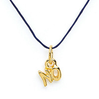 """18Kt Plated Gold Charm on Cord - """"No"""""""