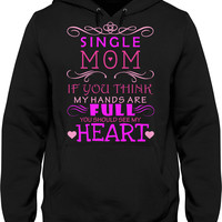 EXCLUSIVE Single Mom Full Heart Hoodie / Tee
