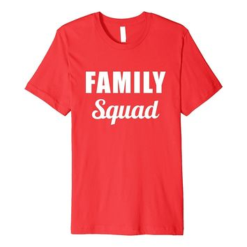 PREMIUM FAMILY T-SHIRT [MATCHING REUNION & CHRISTMAS GIFT]