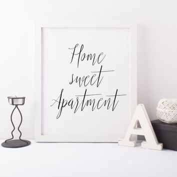 HOME sweet APARTMENT home print,printable art,printabel quote,wall decor,home print,home poster,digital print,prints and quotes,wall art
