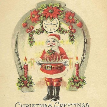 Santa Serves Christmas Pudding Candles Clock Poinsettias and Horseshoe Charming Vintage Christmas Postcard 1923