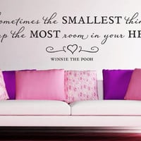 "Wall Vinyl Quote - ""Sometimes the smallest things...""  (36""x 9"")"
