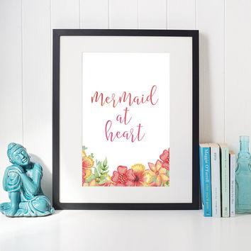 Mermaid At Heart Mermaid Decor Printable Art Mermaid Wall Art Coastal Wall Art Watercolor Print Coastal Decor Ocean Print Tropical Decor