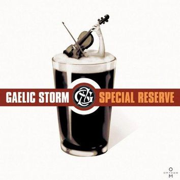 Gaelic Storm - Special Reserve