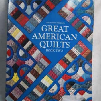 Great American Quilts Book Two Leisure Arts Pattern Book