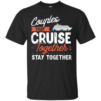 Awesome Couples That Cruise Together Couple Goals T-shirt