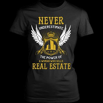 Never Underestimate The Power Of A Woman Who Sells Real Estate