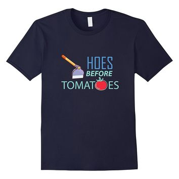 Funny Garden Shirt Gift - HOES before Tomatoes