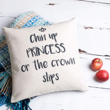 'Chin Up Princess' Cushion Cover