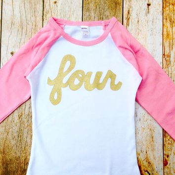 long sleeve Pink and white baseball raglan with gold glitter girls 4th Birthday shirt sparkle four