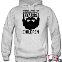theres a name for people without beards Children hoodie