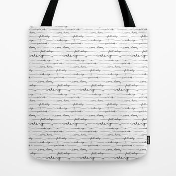 Every morning I am awake. Tote Bag by MidnightCoffee