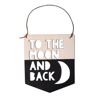 To the Moon and Back Wooden Sign