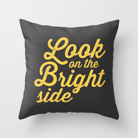 LOOK ON THE BRIGHT SIDE Throw Pillow by Allyson Johnson