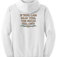 IF YOU CAN READ THIS, THE BITCH FELL OFF Motorcycle Biker Funny Adult Pullover Hooded Sweatshirt Hoodie - White
