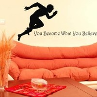 Housewares Vinyl Decal Quote You Become What You Believe Sportsman Runner Gym Home Wall Art Decor Removable Stylish Sticker Mural Unique Design for Any Room