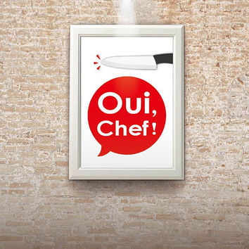 Oui chef-french kitchen art poster wall art cafe art digital print french art poster french chef poster art print A4