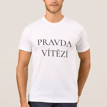 Czech Text Pravda vítězí T-Shirt
