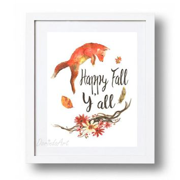Fall printable decor Large Autumn wall art print Orange Fox print Happy Fall Y'all printable Watercolor art 5x7 8x10 11x14 16x20 DOWNLOAD
