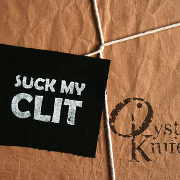Feminits patch - Suck My Clit sew on patch, black, hard femme, genderqueer, riot grrrl, punk patch, trans, lgbt patch, lesbian patch, lgbtq