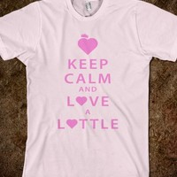 Keep Calm and Love a Lottle Pink