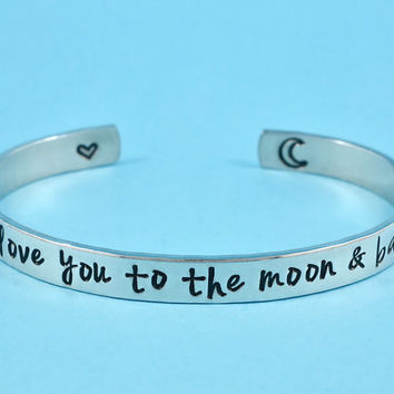 i love you to the moon & back - Hand Stamped Aluminum Bracelet, Forever Love, Mother Daughter Bracelet, Friendship Gift