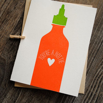Letterpress Card - You're a Hottie Sriracha Sauce Bottle