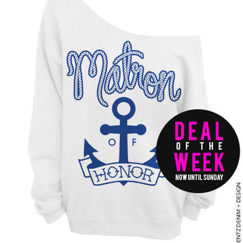 Anchor Matron of Honor - White with Blue Off The Shoulder Slouchy Sweatshirt