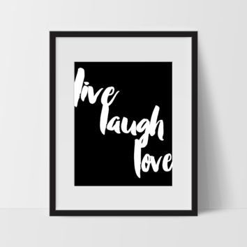 Motivational Wall Art in Black, Live Laugh Love, Dorm Room Art, For The Home, Minimalist