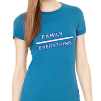 Family Over Everything: Favorite Tee For Ladies