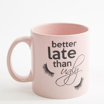 Better Late Than Ugly Oversized Mug | Mugs | rue21