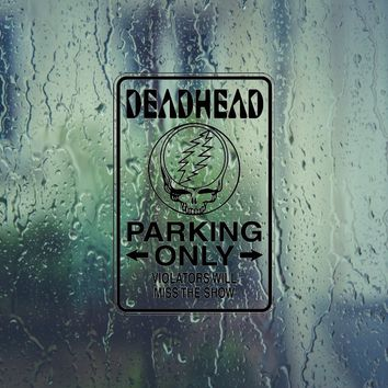 Deadhead Parking Only Sign Vinyl Outdoor Decal (Permanent Sticker)