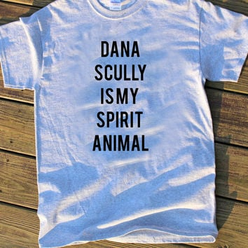 Dana Scully is my spirit animal shirt - DIY Stenciled shirt - Funny shirt - X Files gift - x files scully mulder t shirt - sci fi shirt