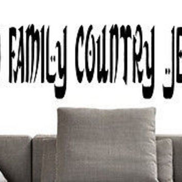 Family - God - Country quote wall sticker quote decal wall art decor 6208