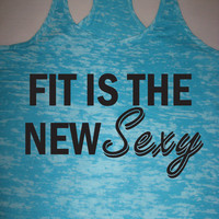 Fit Is The New Sexy Motivational Workout Tank Top Running. Crossfit. Exercise. S M L
