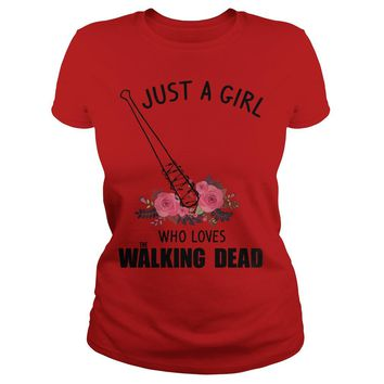 Just a girl who loves The Walking Dead shirt Classic Ladies Tee