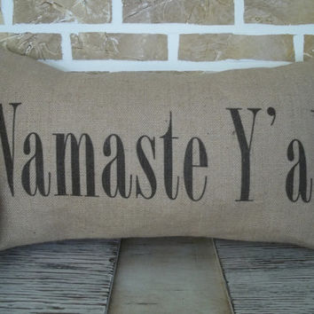 Namaste Y'all Burlap Pillow