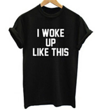 I woke Up Like This T Shirt Beyonce Fashion