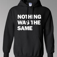 Nothing Was The Same Hoodie - Drake Hoodie -Octobers Very Own Tee - OVO - Started From The Bottom - Free Shipping