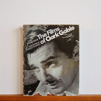 Clark Gable Illustrated Biography, First Edition The Films of Clark Gable Hardcover Book, Gabe Essoe, Collector's Copy