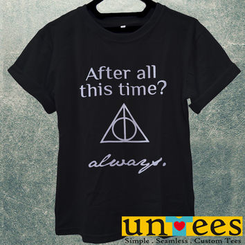 Low Price Men's Adult T-Shirt - After All This Time Always design