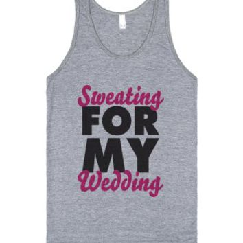 Sweating For My Wedding Tank Top-Unisex Athletic Grey Tank