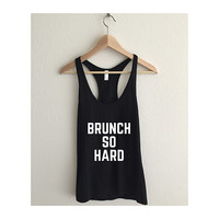 Brunch So Hard Women's Racerback Tank Top