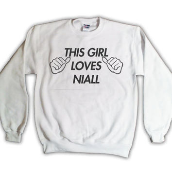 This Girl Loves Niall White Crewneck Sweatshirt 1d 014